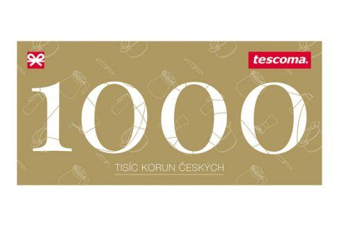Tescoma dárkový poukaz 1000 Kč Dárkové poukazy